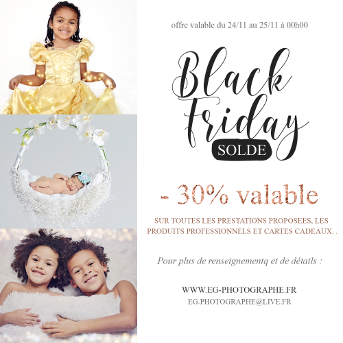 Black Friday Offre permanente - Estelle Gallant photographe Auxerre